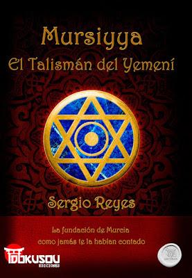 "Portada de ""Mursiyya; el talismán del Yemení"""