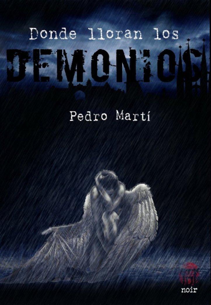 donde-lloran-los-demonios-pedro-marti8242452777226354962.jpg